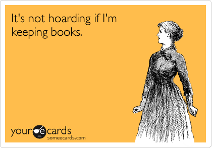 I don't hoard books. I hoard ebooks.